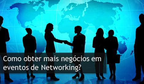 BNI Brasil: Como obter mais negócios em eventos de Networking?
