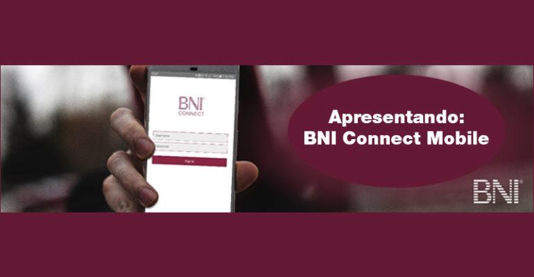 O BNI Connect Mobile chegou!