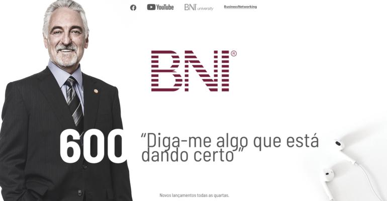 PODCAST BNI BRASIL | #600 – DIGA-ME ALGO QUE ESTÁ DANDO CERTO