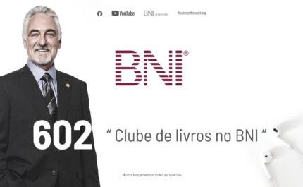 PODCAST BNI BRASIL | #602 – Clube de livros no BNI