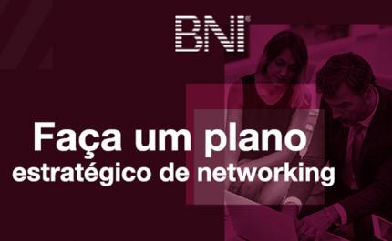 Faça um Plano Estratégico de Networking