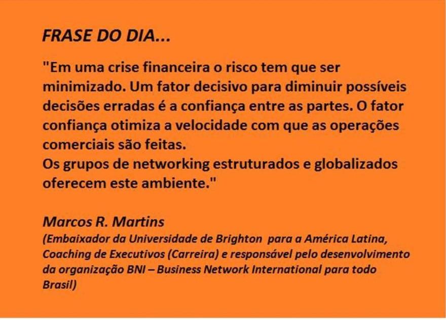 Em uma crise financeira, o risco tem que ser minimizado – Marcos R. Martins