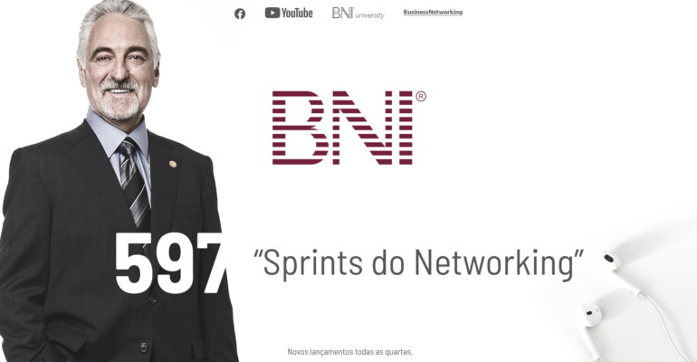 PODCAST BNI BRASIL | #597 – SPRINTS DO NETWORKING