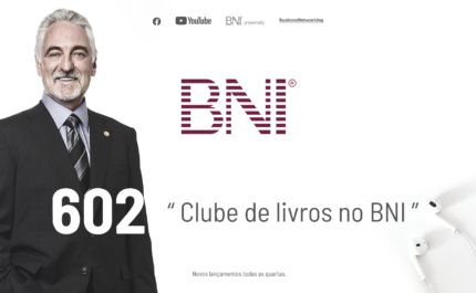 PODCAST BNI BRASIL   #602 – Clube de livros no BNI