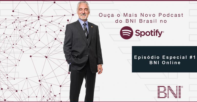 Podcast Especial BNI Brasil | #1 – BNI Online
