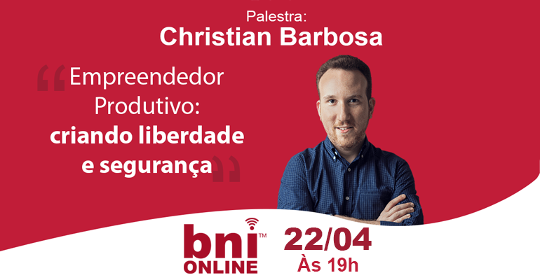 Christian Barbosa & BNI Brasil – 22/04