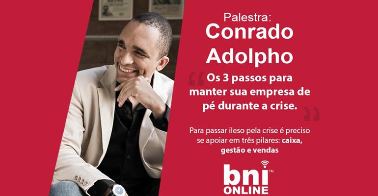 Conrado Adolpho & BNI Brasil – 08/04