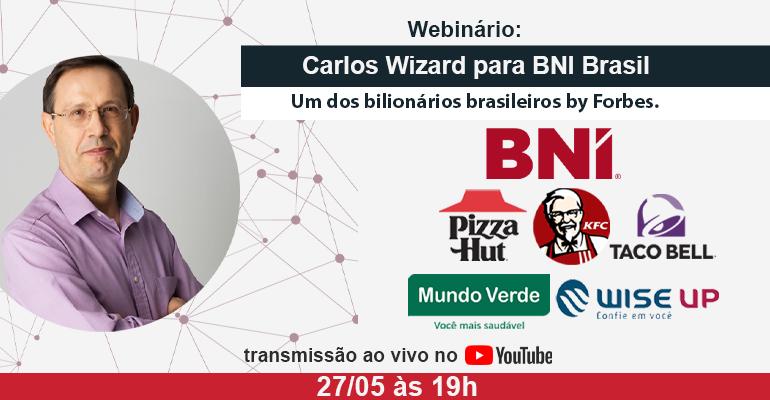 Carlos Wizard & BNI Brasil 27/05