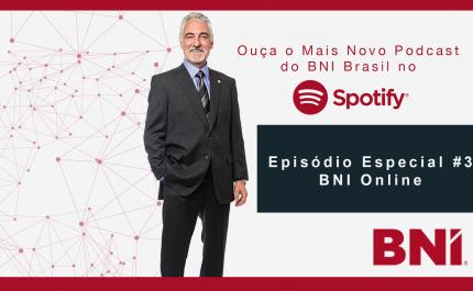 Podcast Especial BNI #3 – Estamos Juntos Nessa