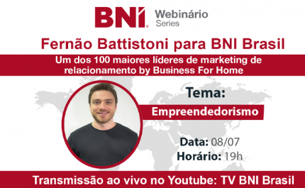 Fernão Battistoni & BNI Brasil – 08/07