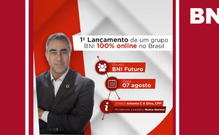 1° Lançamento de um grupo BNI 100% online no Brasil