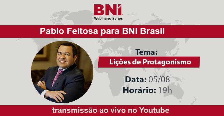 Pablo Feitosa & BNI Brasil – 05/08