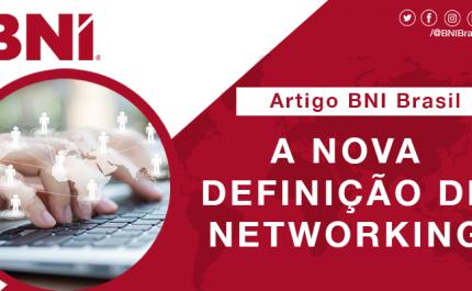 A Nova Definição de Networking