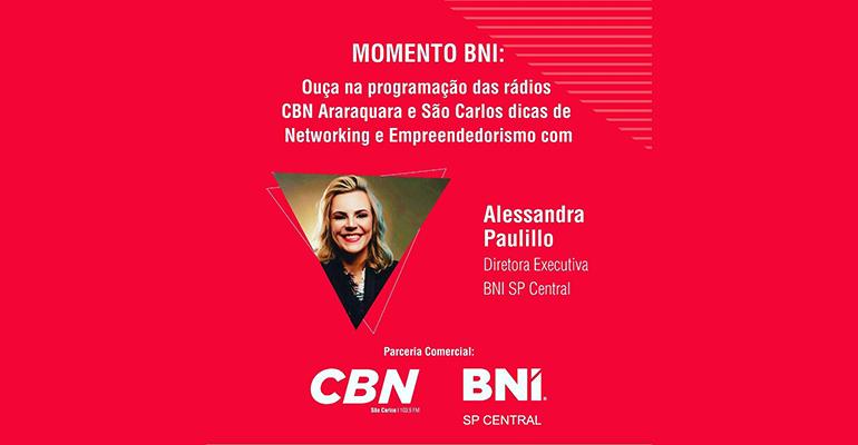 BNI & CBN! Momento BNI Mostrará a Importância do BNI para Membros.