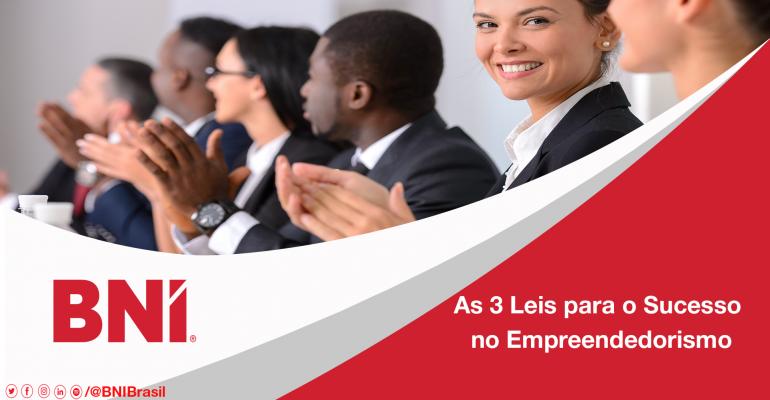 As 3 Leis para o Sucesso no Empreendedorismo