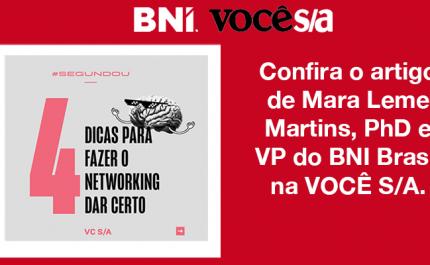 Mara Leme Martins, PhD e VP do BNI Brasil na VOCÊ S/A